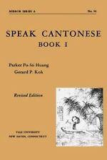 Speak Cantonese, Book One (Paperback or Softback)