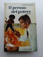 Libro Il prezzo del potere - Robert Wilder