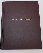 The Last of Mrs. Cheyney * 1941 Radio Script, based 1925 Play Frederick Lonsdale