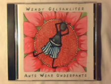WENDY GELSANLITER Ants wear underpants cd COME NUOVO LIKE NEW!!!