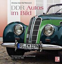 DDR-Autos im Bild von Ralf Weinreich und Christian Suhr (2009, Gebundene Ausgabe)