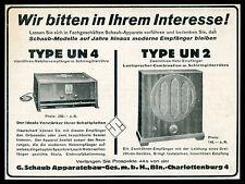 Alte Reklame 1929 Schaub Apparatebau Berlin TYPE UN 4 Netz-Fernempfänger Radio