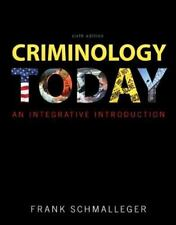 US HARDCOVER - Criminology Today An Integrative Introduction by Schmalleger 6 Ed