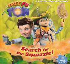Tree Fu Tom Search for the Squizzle! A Lift-The-Flap.. BRAND NEW BOOK (P/B 2013)