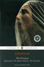 The Oresteia: Agamemnon, The Libation Bearers, The Eumenides by Aeschylus (Paperback, 1977)
