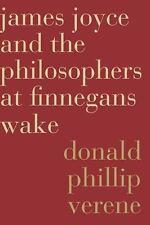 JAMES JOYCE AND THE PHILOSOPHERS AT FINNEGANS WAKE - VERENE, DONALD PHILLIP - NE