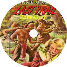 The Last Trail, Zane Grey Taming the Wild West Action Audiobook on 7 Audio CDs