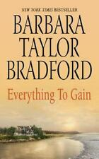 Everything to Gain by Bradford, Barbara Taylor