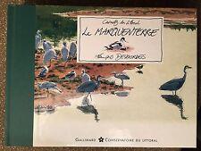 Carnets du littoral / Le marquenterre / Francois Desbordes / Ed Gallimard