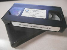 BMW MC VHS Video Cassette Tape 2002 Police With Authority SSPN 082-222