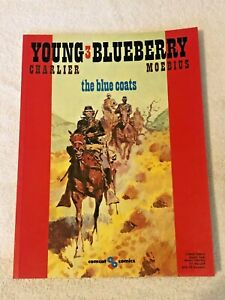 CHARLIER MOEBLUS - YOUNG BLUEBERRY - THE BLUE COATS - JULY 1990 1ST ED.