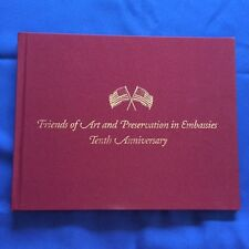 FRIENDS OF ART AND PRESERVATION IN EMBASSIES TENTH ANNIVERSARY-JOHN HENCH'S COPY