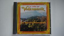 So schön ist Volksmusik - Das Münchner Blasorchester - CD