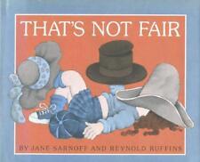 THAT'S NOT FAIR by Jane Sarnoff & Reynold Ruffins 1980 Children's Book Nice Copy