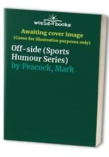 Off-side (Sports Humour Series) by Peacock, Mark Book The Fast Free Shipping