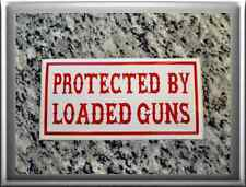 "HELLS ANGELS Support 81 Sticker Aufkleber ""PROTECTED BY LOADED GUNS"""