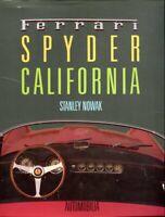 Ferrari Spyder California - by Stanley Nowak - Automobilia out-of-print book