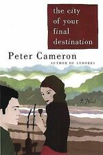 The City of Your Final Destination by Peter Cameron (Paperback / softback)