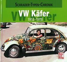 Typenchronik VW Käfer 1953-1978, Modelle/Technik/Geschichte/Typen-Buch/Handbuch