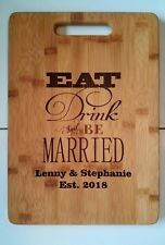 Personalized Bamboo Cutting Board eat drink and be married Wedding Gift 13 3/4""