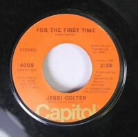 Country 45 Jessi Colter - For The First Time / I'M Not Lisa On Capitol