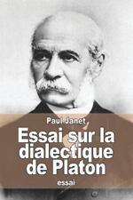 Essai Sur la Dialectique de Platon by Paul Janet (2015, Paperback)