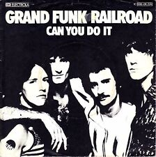 """7"""" Grand Funk Railroad – Can You Do It // Germany 1976"""