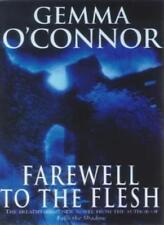 Farewell to the Flesh-Gemma O'Connor
