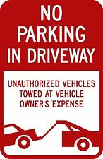 12x18 No Parking In Driveway with graphic 3M engineer grade reflective sign