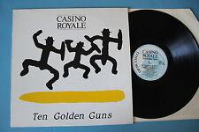 """CASINO ROYALE """"Ten golden guns"""" LP originale quasi PERFETTO!!"""
