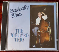 THE JOE BYRD TRIO BASICALLY BLUES CD JEB (2001) USA SEALED JAZZ