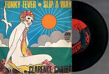 """CLARENCE CARTER FUNKY FEVER + SLIP A WAY 1968 ATLANTIC 03052 ITALY 7""""45 RPM"""
