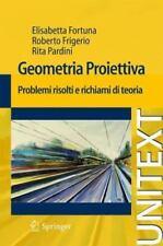 Geometria Proiettiva: Problemi Risolti E Richiami Di Teoria (Paperback or Softba
