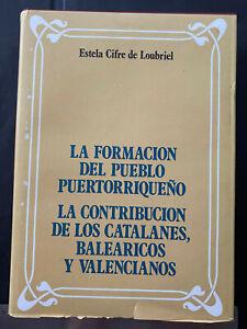 Puerto Rico 1975, FORMACION PUEBLO PR CONTRIBUCION CATALANES, BALEARICOS