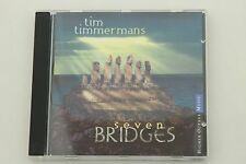 Seven Bridges by Tim Timmermans (CD, Jun-1997, Higher Octave)