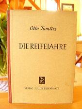 """Dr. Otto Tumlirz   """"Die Reifejahre""""    gebunden"""