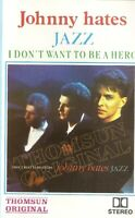 Johnny Hates Jazz... I Don't Want To Be A Hero. Import Cassette Tape