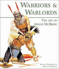 Warriors & Warlords: The Art of Angus McBride (General Military)