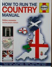 How to Run the Country Manual: The Step-by-Step Guide to Running Great Britain …