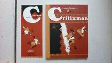 LARCENET  /  CRITIXMAN  /  LES REVEURS  / OCTOBRE 2006  + SIGNATURE LARCENET