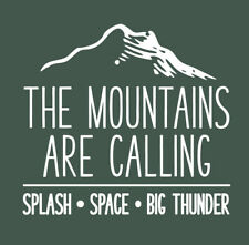 The Mountains Are Calling shirt Disney World Space Splash Big Thunder t-shirt