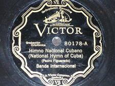 CUBA 78 rpm RECORD Victor BANDA INTERNACIONAL Figueredo HIMNO NACIONAL CUBANO