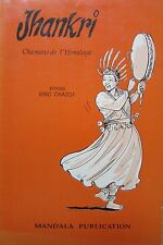 CHAMANISME JHANKRI CHAMANE de L HIMALAYA de ERIC CHAZOT ED. MANDALA 1994 RARE
