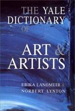Book ~ The Yale Dictionary of ART & ARTISTS Hardcover