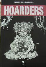 HOARDERS di Alessandro Caligaris - Eris