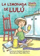 La Limonada de Lulu (Lulu's Lemonade) (Math Matters En Espanol Series)-ExLibrary