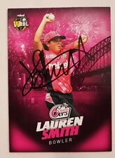 """LAUREN SMITH CRICKET SIGNED IN PERSON Tap n play BBL CARD """"BUY GENUINE"""""""