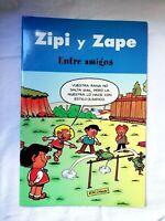 Zipi Y Zape Entre amigos Comic Tebeo Español  2003 escobar