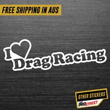 I HEART DRAG RACING JDM CAR STICKER DECAL Drift Turbo Euro Fast Vinyl #0562