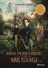 Miss Peregrine y los niños peculiares (movie tie-in): By Riggs, Ransom